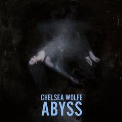 Chelsea Wolfe-Abyss