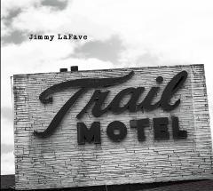 Jimmy Lafave Trail Three