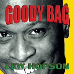 Goody Bag, Lew Hopson