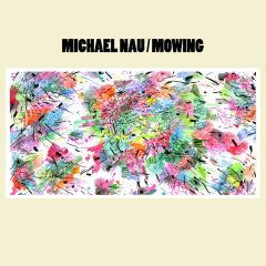 Michael Nau Mowing