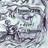 R Dyer and R Thomas Hurricane album cover